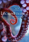 Cover-Bild zu Lückenfüller 2 - Noch eine Tentakelporn-Anthologie (eBook) von Schreiner, Jennifer