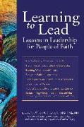 Cover-Bild zu Learning to Lead von Ashley Sr., MDiv, DMin, DH, Rev. Willard W. C. (Hrsg.)