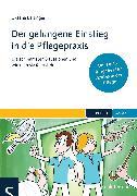 Cover-Bild zu Der gelungene Einstieg in die Pflegepraxis (eBook) von Baitinger, Oksana