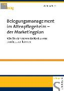 Cover-Bild zu Belegungsmanagement im Altenpflegeheim - der Marketingplan (eBook) von Fretz, Corinna