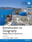 Cover-Bild zu Introduction to Geography: People, Places & Environment, Global Edition