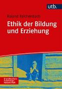 Cover-Bild zu Ethik der Bildung und Erziehung von Reichenbach, Roland