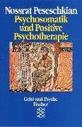 Cover-Bild zu Psychosomatik und Positive Psychotherapie von Peseschkian, Nossrat
