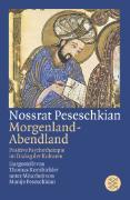 Cover-Bild zu Nossrat Peseschkian. Morgenland - Abendland von Kornbichler, Thomas