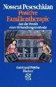 Cover-Bild zu Positive Familientherapie von Peseschkian, Nossrat