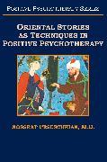 Cover-Bild zu Oriental Stories as Techniques in Positive Psychotherapy von Peseschkian, M. D. Nossrat
