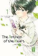 Cover-Bild zu The Anthem of the Heart 01 von Akui, Makoto