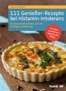 Cover-Bild zu 111 Genießer-Rezepte bei Histamin-Intoleranz von Mainzer, Daniela