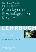 Cover-Bild zu Grundlagen der Psychologischen Diagnostik von Ziegler, Matthias