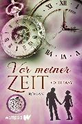 Cover-Bild zu Vor meiner Zeit (eBook) von Ochrasy, L.