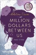 Cover-Bild zu Million Dollars Between Us von Drum, Nikolina