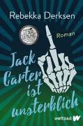 Cover-Bild zu Jack Carter ist unsterblich von Derksen, Rebekka