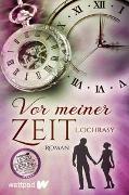 Cover-Bild zu Vor meiner Zeit von Ochrasy, L.