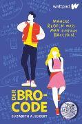 Cover-Bild zu Der Bro-Code von Seibert, Elizabeth A.