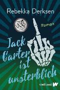 Cover-Bild zu Jack Carter ist unsterblich (eBook) von Derksen, Rebekka