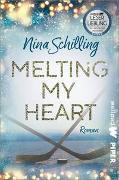Cover-Bild zu Melting my Heart von Schilling, Nina
