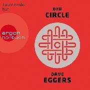 Cover-Bild zu Der Circle (Ungekürzt) (Audio Download) von Eggers, Dave