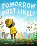 Cover-Bild zu Tomorrow Most Likely (eBook) von Eggers, Dave
