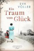 Cover-Bild zu Ein Traum vom Glück von Völler, Eva