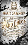 Cover-Bild zu Hard Liquor von Graßhoff, Marie