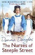 Cover-Bild zu The Nurses of Steeple Street (eBook) von Douglas, Donna
