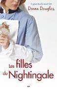 Cover-Bild zu Les filles du Nightingale (eBook) von Donna Douglas, Douglas