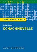 Cover-Bild zu Schachnovelle von Stefan Zweig. Textanalyse und Interpretation mit ausführlicher Inhaltsangabe und Abituraufgaben mit Lösungen (eBook) von Zweig, Stefan