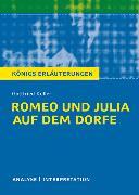 Cover-Bild zu Romeo und Julia auf dem Dorfe von Gottfried Keller. Textanalyse und Interpretation mit ausführlicher Inhaltsangabe und Abituraufgaben mit Lösungen (eBook) von Keller, Gottfried