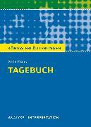 Cover-Bild zu Tagebuch von Anne Frank. Textanalyse und Interpretation mit ausführlicher Inhaltsangabe und Abituraufgaben mit Lösungen (eBook) von Frank, Anne