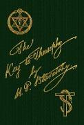 Cover-Bild zu The Key To Theosophy von Blavatsky, Helena P