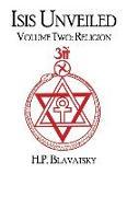 Cover-Bild zu Isis Unveiled: Volume Two: Religion von Blavatsky, Helena P.
