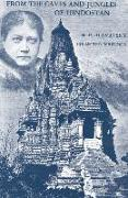 Cover-Bild zu From the Caves and Jungles of Hindostan: H. P. Blavatsky Collected Writings von Blavatsky, Helena Petrovna