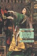 Cover-Bild zu Essays on Ancient Magic von Blavatsky, Helena P.