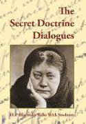 Cover-Bild zu The Secret Doctrine Dialogues von Blavatsky, Helena P