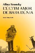 Cover-Bild zu L'últim amor de Baba Dúnia (eBook) von Bronsky, Alina