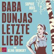 Cover-Bild zu Baba Dunjas letzte Liebe von Bronsky, Alina