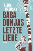 Cover-Bild zu Baba Dunjas letzte Liebe (eBook) von Bronsky, Alina