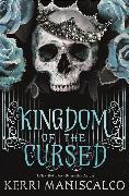 Cover-Bild zu Kingdom of the Cursed von Maniscalco, Kerri