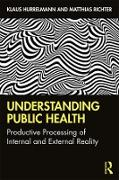 Cover-Bild zu Understanding Public Health (eBook) von Hurrelmann, Klaus
