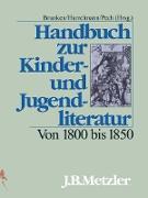Cover-Bild zu Handbuch zur Kinder- und Jugendliteratur. Von 1800 bis 1850 (eBook) von Brunken, Otto (Hrsg.)