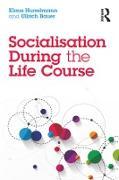 Cover-Bild zu Socialisation During the Life Course (eBook) von Hurrelmann, Klaus