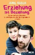 Cover-Bild zu Erziehung ist Beziehung (eBook) von Raser, Jamie