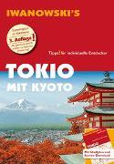 Cover-Bild zu Sommer, Katharina: Tokio mit Kyoto - Reiseführer von Iwanowski