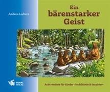 Cover-Bild zu Ein bärenstarker Geist von Liebers, Andrea