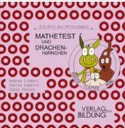 Cover-Bild zu Mathetest und Drachenhörnchen von Liebers, Andrea