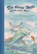 Cover-Bild zu Die kleine Welle und das große Meer von Liebers, Andrea
