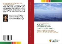 Cover-Bild zu da Rocha Mendes Pereira, Evelyn: Aplicabilidade dos foraminíferos como organismos traçadores
