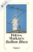 Cover-Bild zu Balkan Blues (eBook) von Markaris, Petros