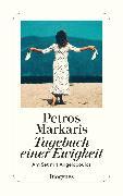 Cover-Bild zu Tagebuch einer Ewigkeit (eBook) von Markaris, Petros