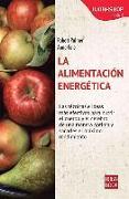 Cover-Bild zu La Alimentacion Energetica von Palmer, Robert